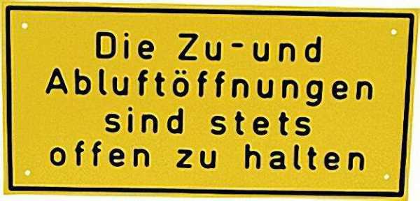Hinweisschild 12 x 25cm ''Die Zu- und Abluftöffnungen. . . '' Aluminium